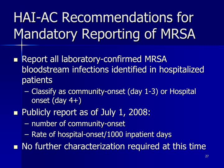 HAI-AC Recommendations for Mandatory Reporting of MRSA