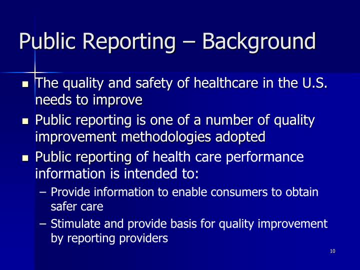 Public Reporting – Background