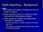 public reporting background