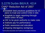 s 2278 durbin bill h r 4214 chai reduction act of 2007