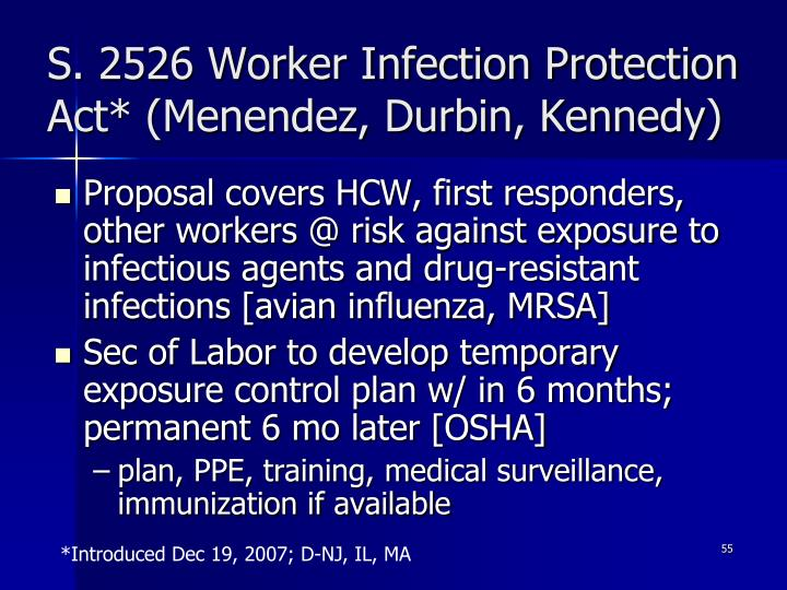 S. 2526 Worker Infection Protection Act* (Menendez, Durbin, Kennedy)