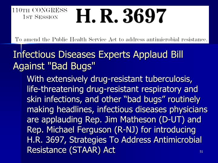 "Infectious Diseases Experts Applaud Bill Against ""Bad Bugs"""