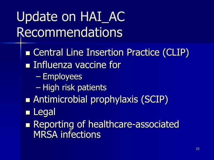 Update on HAI_AC Recommendations