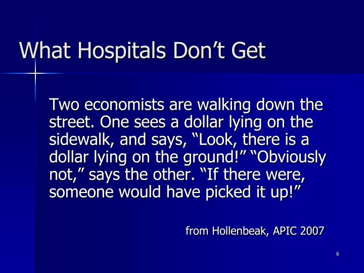 What Hospitals Don't Get