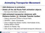 animating transporter movement