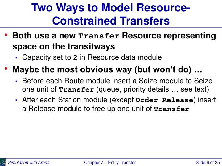 Two Ways to Model Resource-Constrained Transfers