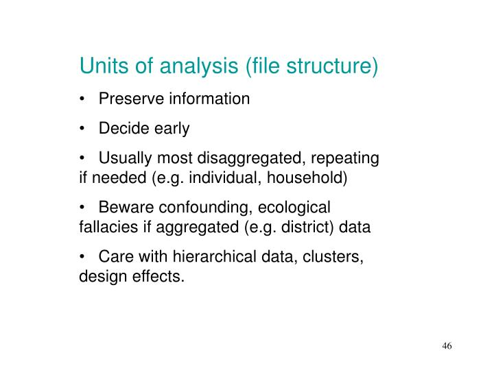Units of analysis (file structure)