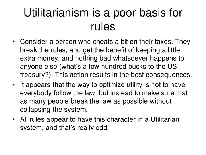 Utilitarianism is a poor basis for rules