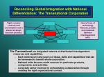 reconciling global integration with national differentiation the transnational corporation