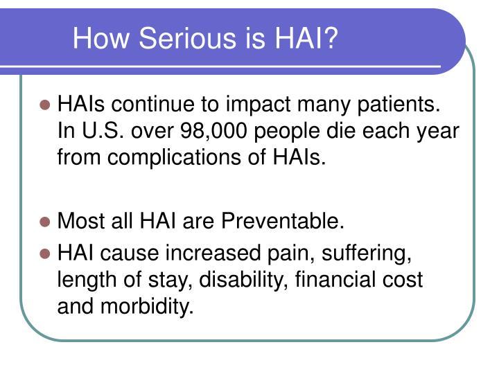 How Serious is HAI?
