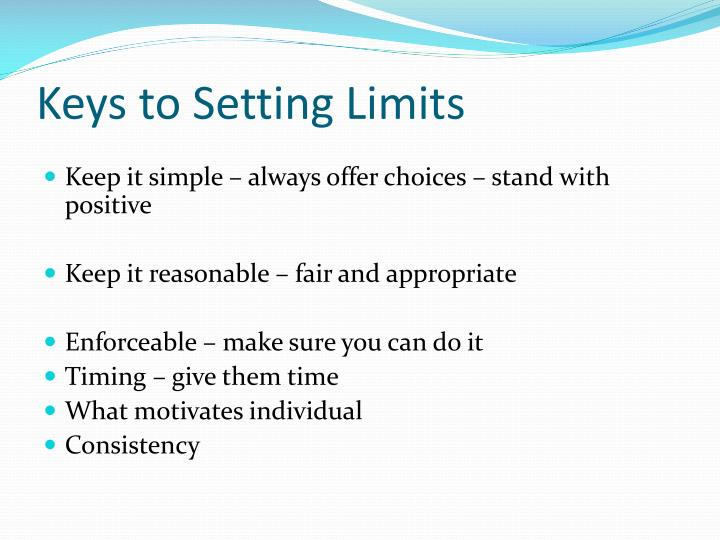 Keys to Setting Limits
