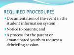 required procedures