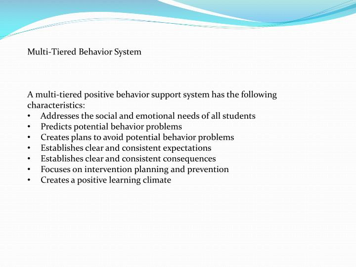 Multi-Tiered Behavior System