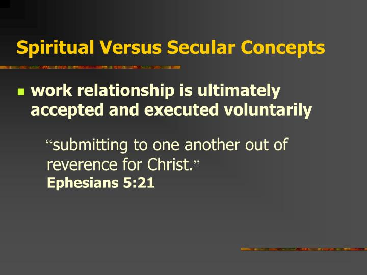 Spiritual Versus Secular Concepts