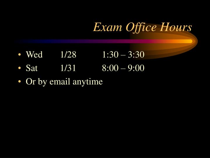 Exam Office Hours