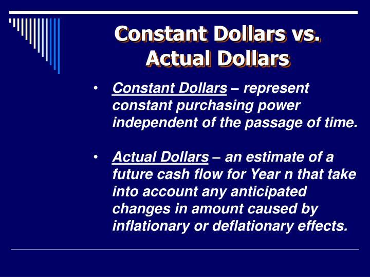 Constant Dollars vs. Actual Dollars