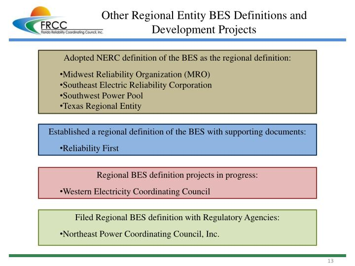 Other Regional Entity BES Definitions and Development Projects