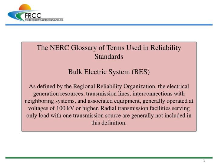 The NERC Glossary of Terms Used in Reliability Standards