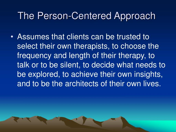 What is the Person-Centred Approach?