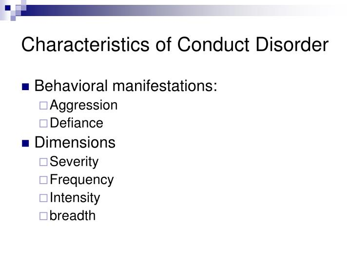 Characteristics of conduct disorder