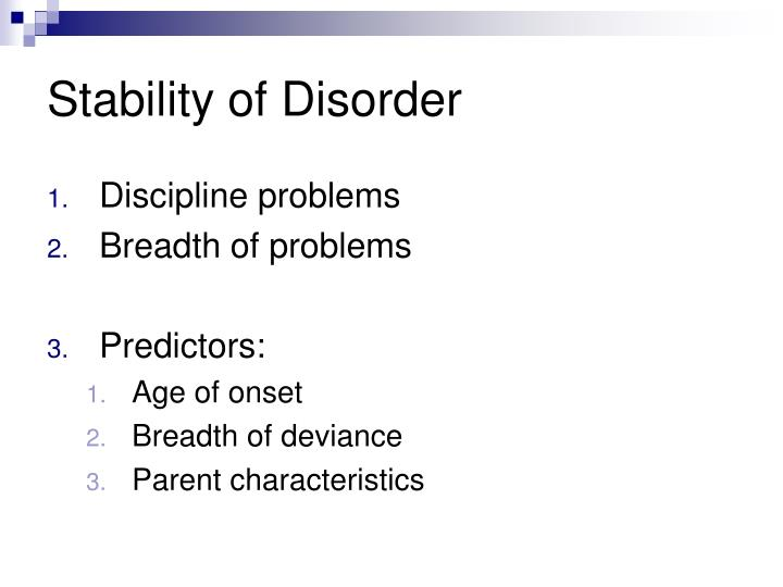 Stability of Disorder
