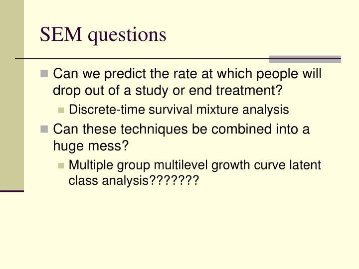 SEM questions