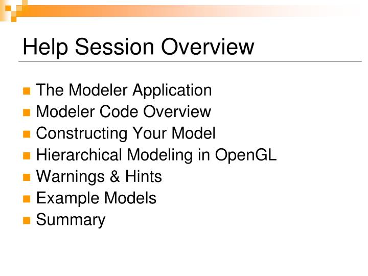 Help session overview