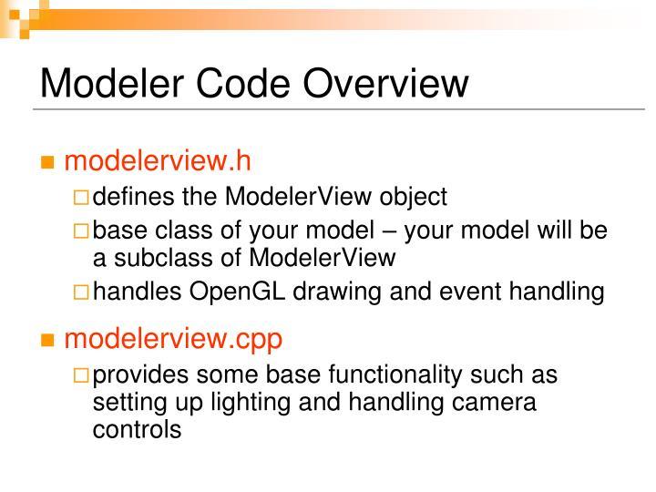 Modeler Code Overview