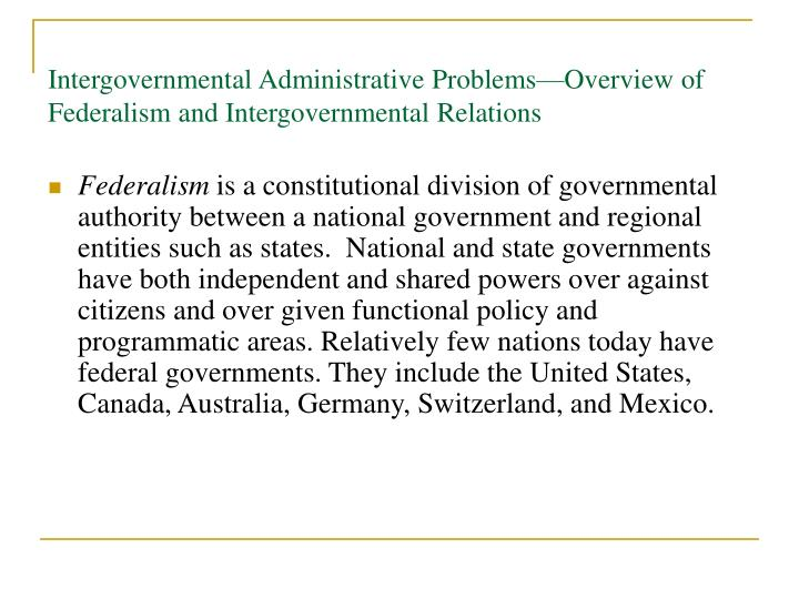 Intergovernmental Administrative Problems—Overview of Federalism and Intergovernmental Relations