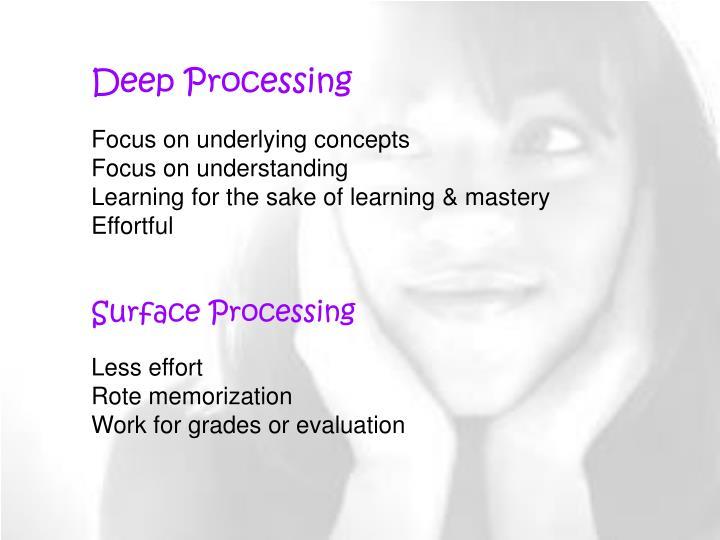 Deep Processing