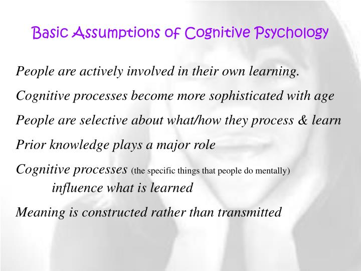 Basic Assumptions of Cognitive Psychology