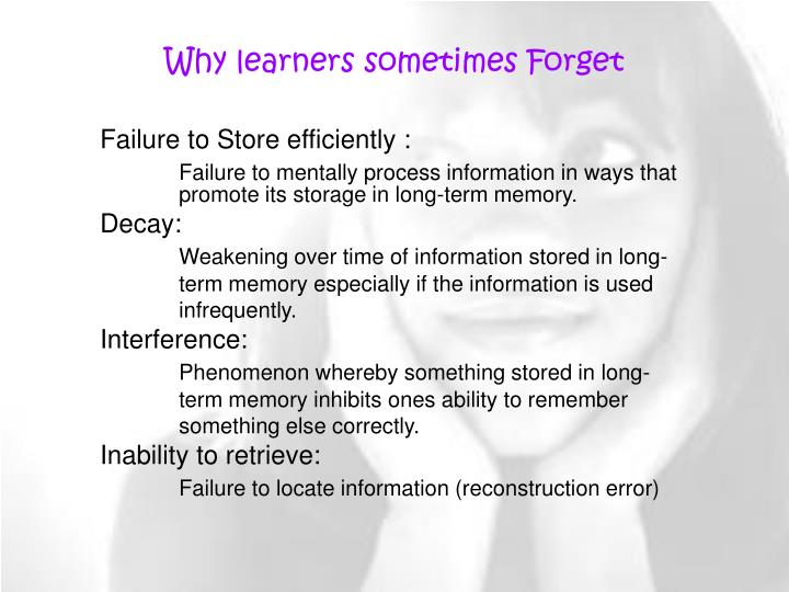 Why learners sometimes Forget