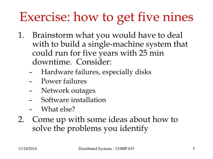 Exercise: how to get five nines