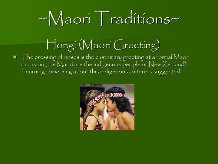 ~Maori Traditions~