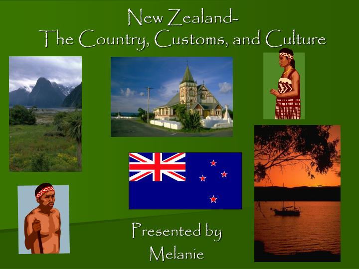 New zealand the country customs and culture