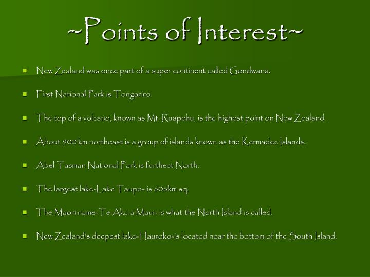 ~Points of Interest~