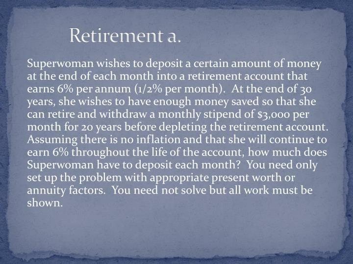 Retirement a.