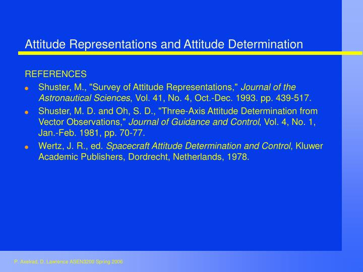Attitude Representations and Attitude Determination