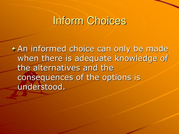 Inform Choices