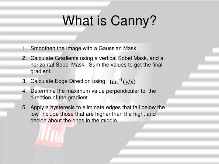 What is Canny?