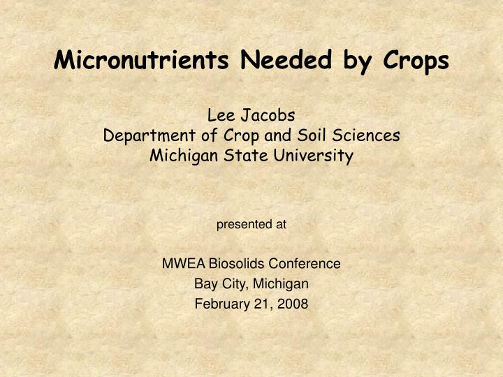 Micronutrients Needed by Crops