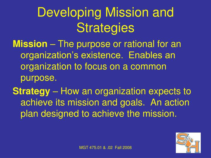 Developing Mission and Strategies