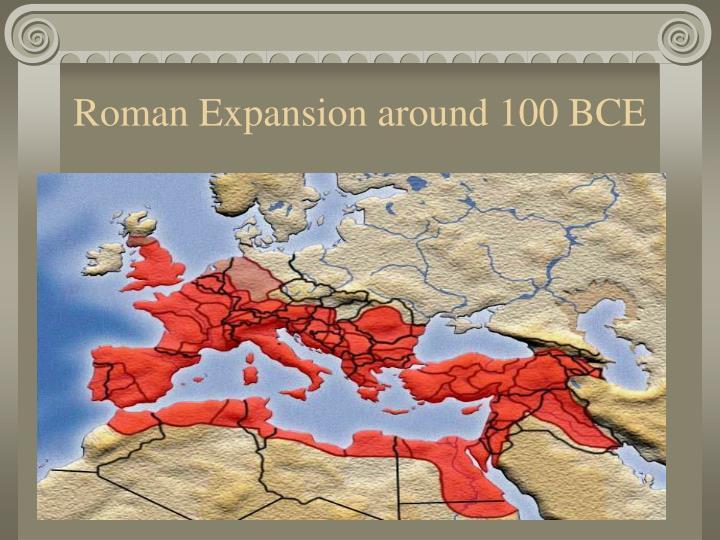 Roman Expansion around 100 BCE