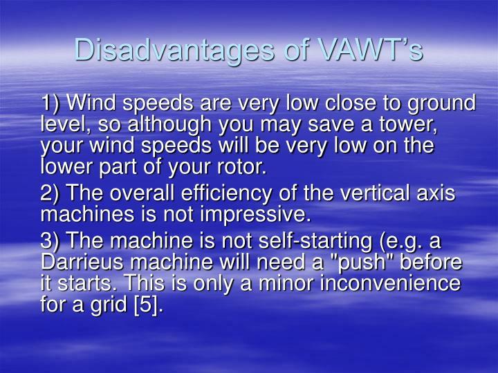 Disadvantages of VAWT's