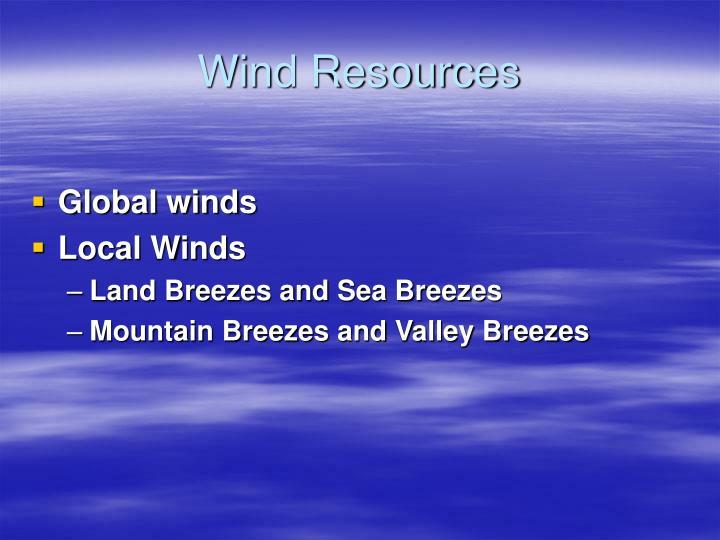 Wind Resources
