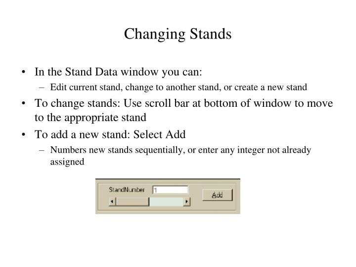 Changing Stands