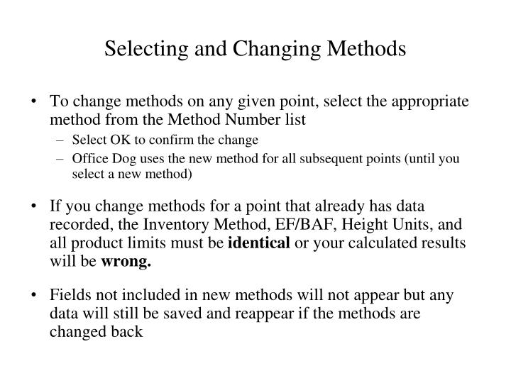 Selecting and Changing Methods