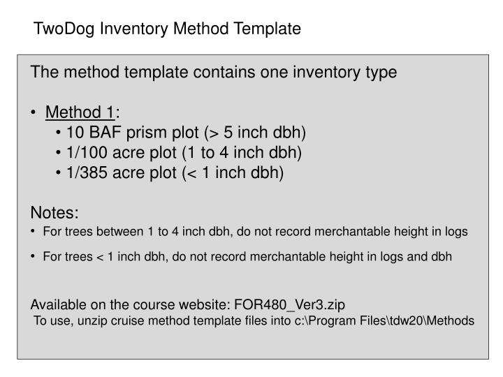 TwoDog Inventory Method Template