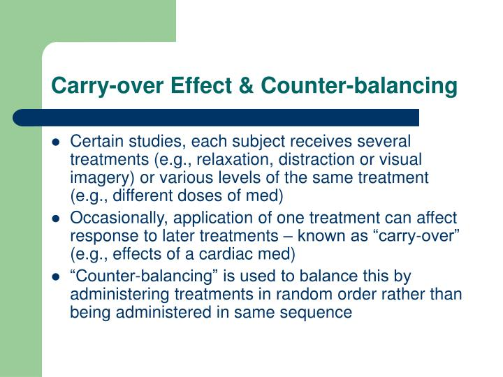 Carry-over Effect & Counter-balancing