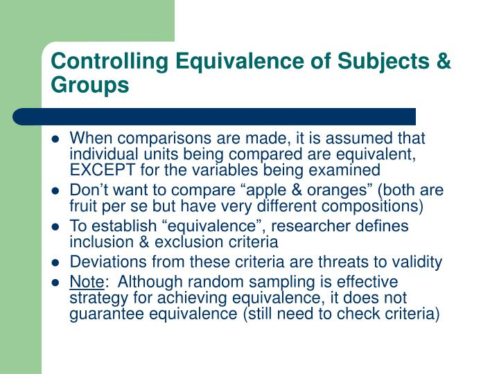 Controlling Equivalence of Subjects & Groups